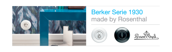 hager presenta berker serie 1930 made by rosenthal. Black Bedroom Furniture Sets. Home Design Ideas